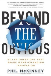 Beyond The Obvious book by Phil McKinney