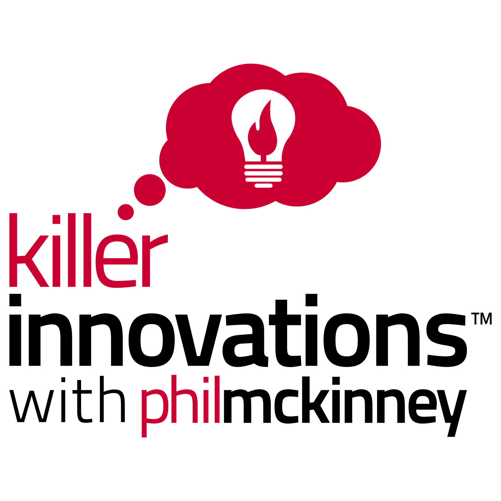 Killer Innovations Podcast with Phil McKinney